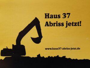 Haus 37: Abriss jetzt!